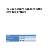 Rules on secure exchange in the scheduling process